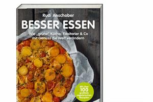 Rudi Anschober: Besser Essen (c) Styria regional